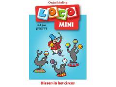 Mini Loco Circus: Dieren in het Circus