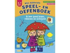 Mijn Dubbeldik Speel- en Oefenboek: Lezen, Rekenen en Schrijven