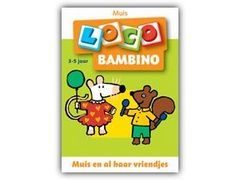 Bambino Loco Muis: Muis en al haar Vriendjes 2