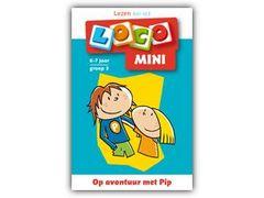 Mini Loco Lezen: Op Avontuur met Pip